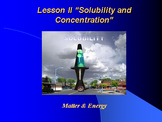 "Introduction to Chemistry Lesson II PowerPoint ""Solubility and Concentration"""