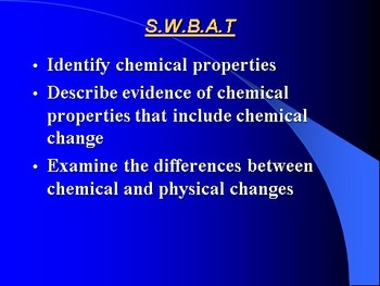 """Introduction to Chemistry Lesson III PowerPoint """"Chemical Properties"""""""
