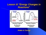 """Introduction to Chemistry Lesson III PowerPoint """"Energy Changes in Reactions"""""""
