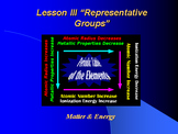 """Introduction to Chemistry Lesson III PowerPoint """"Representative Groups"""""""
