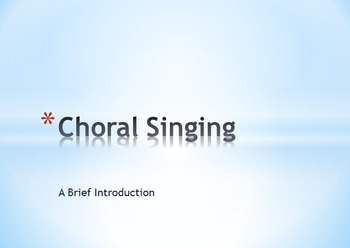 Introduction to Choral Singing