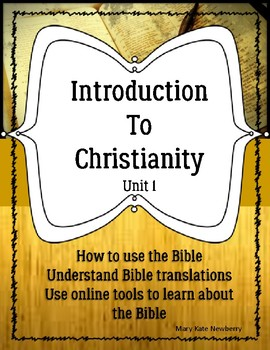 Introduction to Christianity Unit 1 Lessons 1-15 ELL ESL E