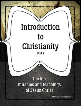 Introduction to Christianity Unit 4 Life of Jesus ELL, ESOL, ESL,Religion