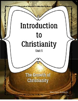 Introduction to Christianity Unit 5 ELL ESL ESOL Religion Bible Teens History