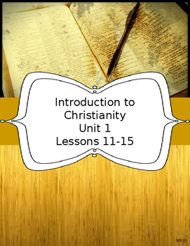 Introduction to Christianity Unit 1 Lessons 11-15 ELL ESL ESOL Religion
