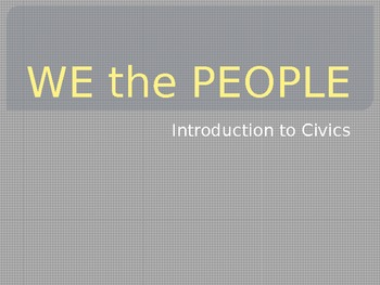 Introduction to Civics, Govt. - Interactive PowerPoint!