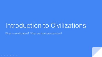Introduction to Civilization: Characteristics of Civilization