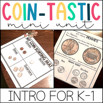Introduction to Coins Unit- Centers, Worksheets, Games, Lesson Plans for K-1