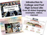 Introduction to College and Post-High School Life Presentation