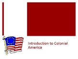 Introduction to Colonial America PowerPoint