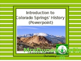 Introduction to Colorado Springs' History