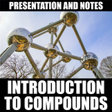 Introduction to Compounds Presentation and Notes | Print |
