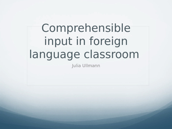 Introduction to Comprehensible Input
