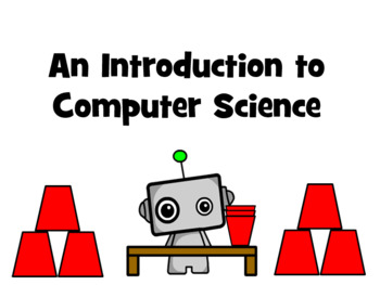 Introduction to Computer Science Unplugged - Cup Stacking!