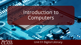 Introduction to Computers: Lesson 1 Digital World (w/ excl