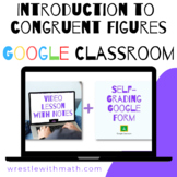 Introduction to Congruent Figures - (Google Form & Video Lesson!)