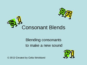 Introduction to Consonant Blends Power Point Presentation