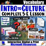 What is Culture? 5-E Explain Lesson & Activities - Intro to Culture
