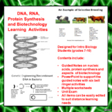DNA/RNA, Protein Synthesis and Biotechnology Learning Activities (Dist Learn)