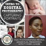Introduction to DSLR Portrait Photography: Lesson Plan, PowerPoint, Printables