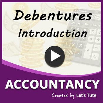 Introduction to Debentures