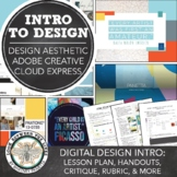 Introduction to Design: Design Aesthetic and Adobe Spark M
