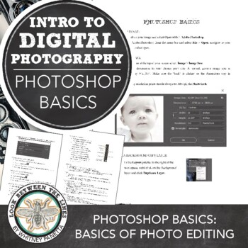 Introduction to Digital Photography: Photoshop Basics and Photo Editing