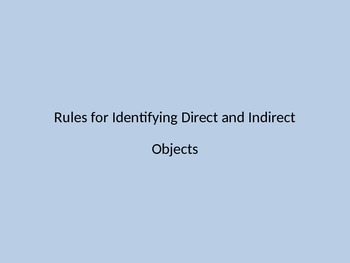 Introduction to Direct and Indirect Objects