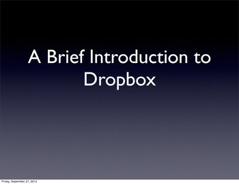 Introduction to Dropbox