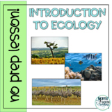 Introduction to Ecology - Distance Learning No Prep Lesson