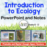 Introduction to Ecology PowerPoint and Notes