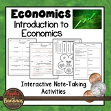 Introduction to Economics - Interactive Note-taking Activities