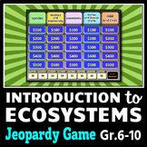 Ecosystems - Jeopardy PowerPoint Game {Editable}