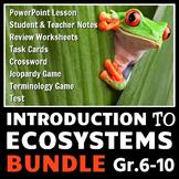 Ecosystems - LESSON BUNDLE {Editable}