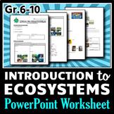 Ecosystems - PowerPoint Worksheet {Editable}
