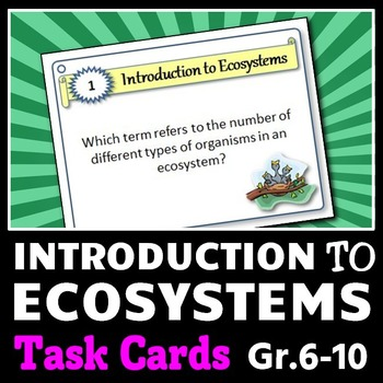 Ecosystems - Task Cards {With Editable Template}