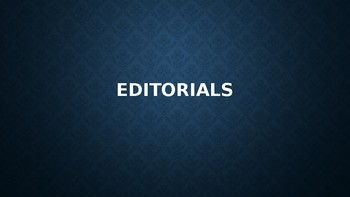 Introduction to Editorial Writing Slideshow