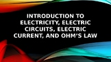Introduction to Electricity, Electric Circuits, Electric Current & Ohm's Law