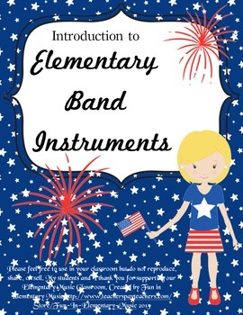 Introduction to Elementary Band Instruments Patriotic Theme End of Year