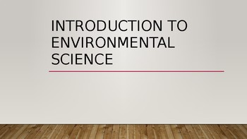 Introduction to Environmental Science PowerPoint