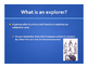 Introduction to Explorers Powerpoint