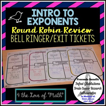 Introduction to Exponents Round Robin Bell Ringer/Exit Tickets