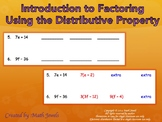 Introduction to Factoring Using the Distributive Property