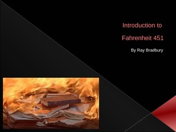 Introduction to Fahrenheit 451 by Ray Bradbury