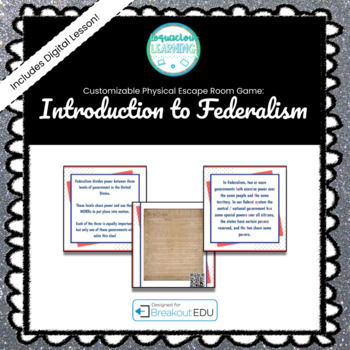 Introduction to Federalism Customizable Escape Room / Breakout Game