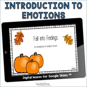 Introduction to Feelings digital lesson for Elementary School Counseling