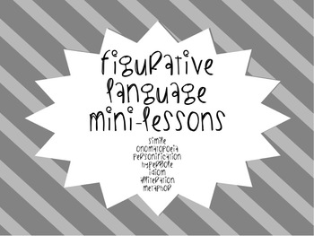 Introduction to Figurative Language Mini-Lessons