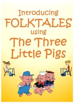 """Introduction to Folktales using """"The Three Little Pigs"""""""