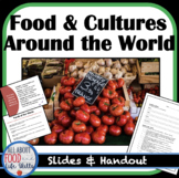 Culture and Foods Around the World- Print and Digital