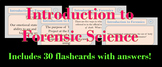 Introduction to Forensic Science Flash Cards
